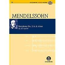 "Symphony No. 3 in A Minor Op. 56 ""Scottish Symphony"": Eulenburg Audio+Score Series"