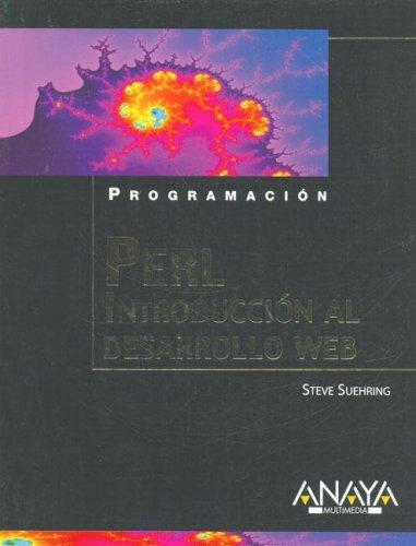PERL. Introduccion al desarrollo Web / PERL. Introduction to Web Development (Programacion) (Spanish Edition) by Anaya Multimedia-Anaya Interactiva