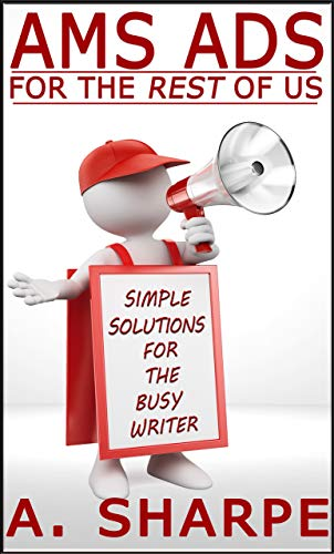 AMS Ads for the Rest of Us: Simple Solutions for the Busy Writer