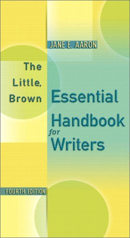 The Little, Brown Essential Handbook for Writers (4th Edition)