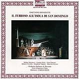 Donizetti - Il furioso all'isola di San Domingo / Antonucci, Serra, Canonici, Piacenza SO, Rizzi