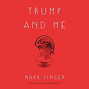 Trump and Me Audiobook