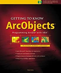 Getting to Know ArcObjects (With CD-ROM)