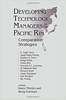 Book Developing Technology Managers in the Pacific Rim: Comparative Strategies