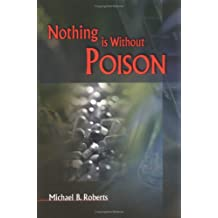 Nothing Is Without Poison: Understanding Drugs