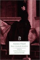 Aurora Floyd (Broadview Literary Texts)