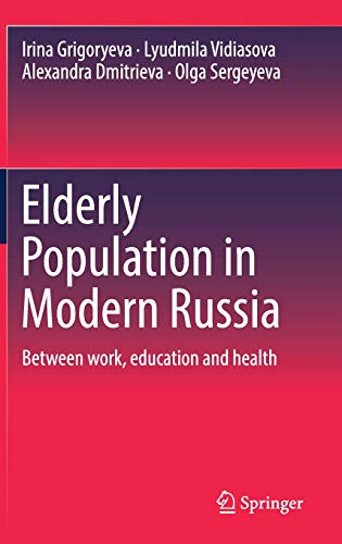 - Elderly Population in Modern Russia: Between work, education and health