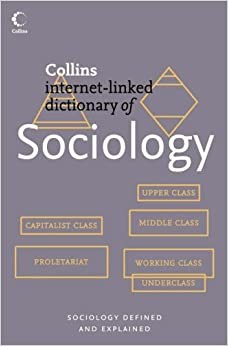 sociology collins internet linked dictionary of amazon co uk sociology collins internet linked dictionary of paperback 1 aug 2005