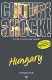Culture Shock! Hungary, Zsuzsanna Ardo, 1558687661
