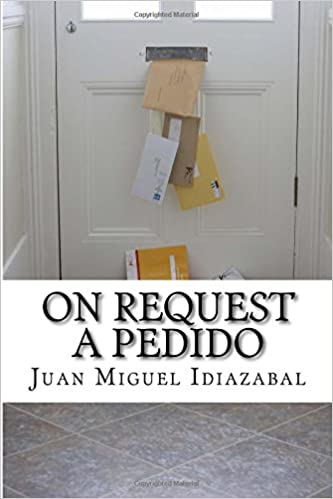 On Request / A pedido: Bilingual Poetry / Poesía Bilingüe