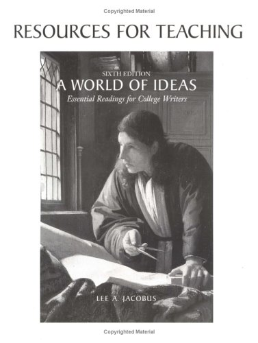 A World of Ideas: Essential Readings for College Writers