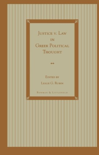 Justice v. Law in Greek Political Thought (Politikos)