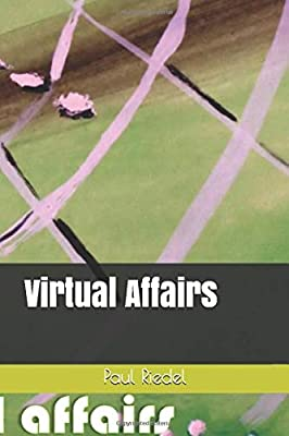 Virtual Affairs (Valley of the broken dolls): Riedel Paul ...