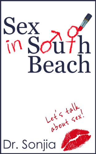 Sex in South Beach; Let's Talk About Sex!