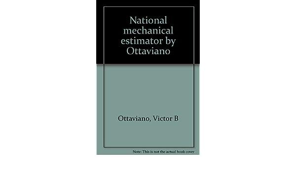National mechanical estimator by Ottaviano Victor B Ottaviano – Mechanical Estimator