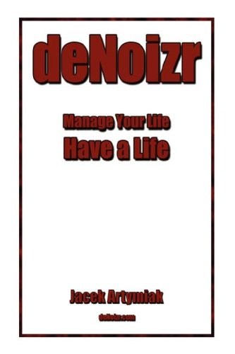 Download deNoizr. Productivity Booster for the Common Man ebook