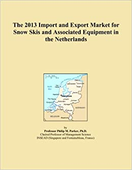 The 2013 Import and Export Market for Snow Skis and Associated Equipment in the Netherlands