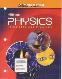 2009 Glencoe Physics Solution Manual (Principles and Problems) (Paperback)