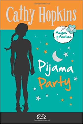 4 - Pijama party - Amigas y Amores: Cathy Hopkins: 9789876122108: Amazon.com: Books