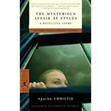 The Mysterious Affair at Styles: A Detective Story (Modern Library Classics)
