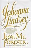Love Me Forever, Johanna Lindsey, 0783815018