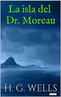La isla del Dr. Moreau par Wells