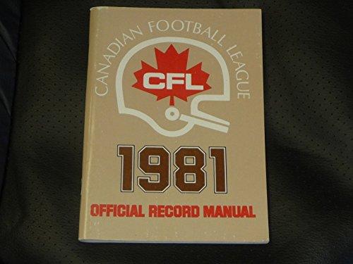 VINTAGE 1981 CFL LEAGUE RECORD MANUAL PRESS MEDIA GUIDE EX-MINT 120 PAGES.