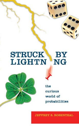 Download Struck by Lightning: The Curious World of Probabilities (Mathematics) ebook