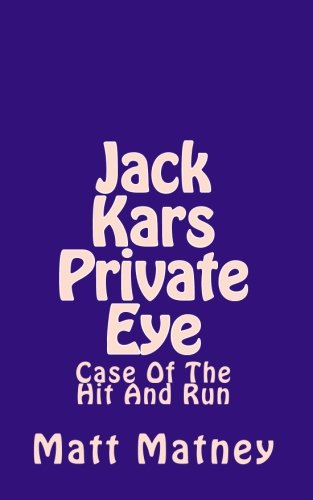 Download Jack Kars Private Eye: Case Of The Hit And Run PDF