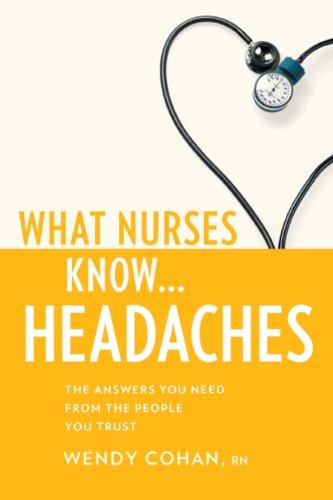 What Nurses Know...Headaches Pdf