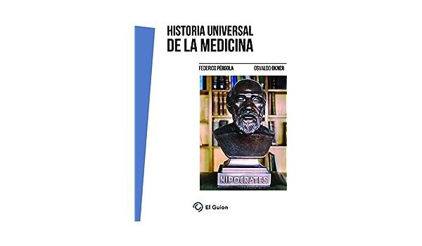 Historia universal de la medicina eBook: Okner, Pérgola, Pérgola ...