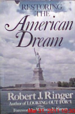 Restoring The American Dream by Robert J. Ringer