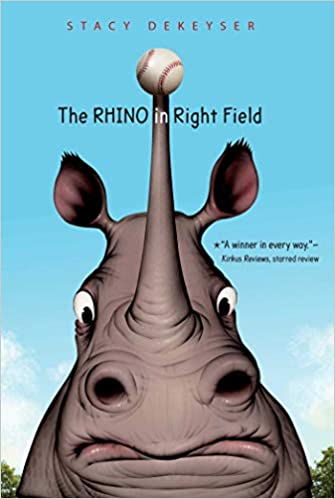 The Rhino in Right Field: DeKeyser, Stacy: 9781534406261: Amazon ...