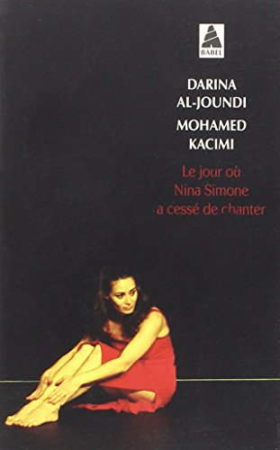 Le Jour Ou Nina Simone a Cesse De Chanter (French Edition)