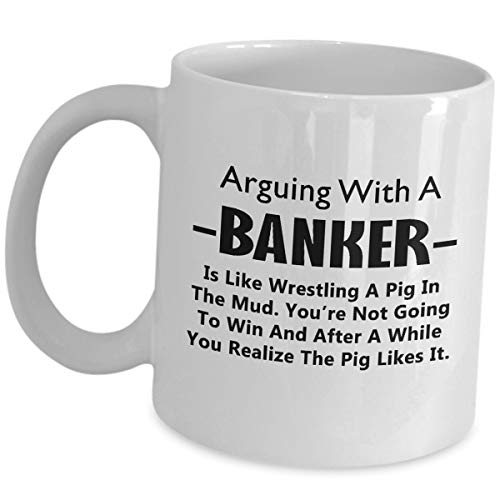 (Appreciation Gift Idea For Banker - Wrestling A Pig In The Mud - Tea Cup Coffee Mug Retirement Party Retired Bank Manager Teller Investment Commercial Mortgage Retail Banking )