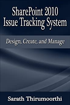 Sharepoint  Issue Tracking System Design Create And Manage