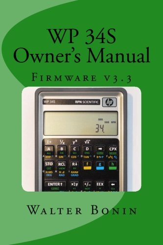 WP 34S Owner's Manual: Firmware v3.3