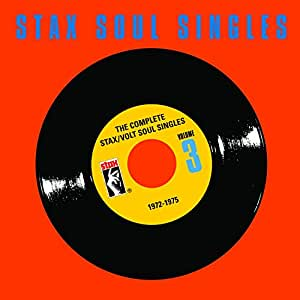 The Complete Stax/Volt Soul Singles: 1972-1975