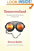 #5: Tomorrowland: Our Journey from Science Fiction to Science Fact