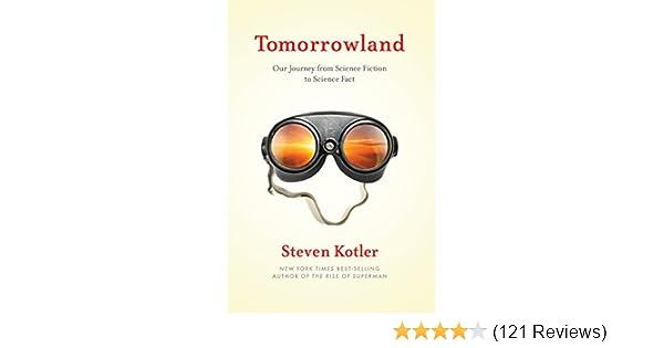 tomorrowland book steven kotler