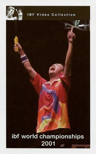 BADMINTON 2001 WORLD CHAMPIONSHIPS [ Highlights Tape of Finals: Palacio de Deportes, Seville, Spain ]