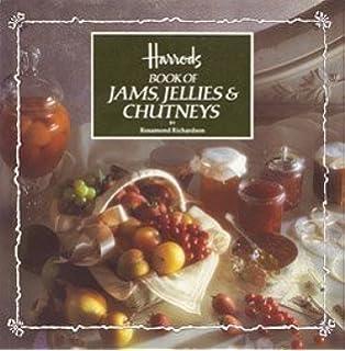 Harrods Book of Jams, Jellies, and Chutneys