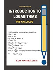 Introduction to Logarithms: pre-calculus
