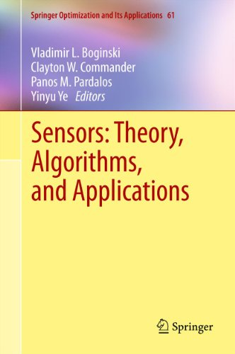 Download Sensors: Theory, Algorithms, and Applications: 61 (Springer Optimization and Its Applications) Pdf
