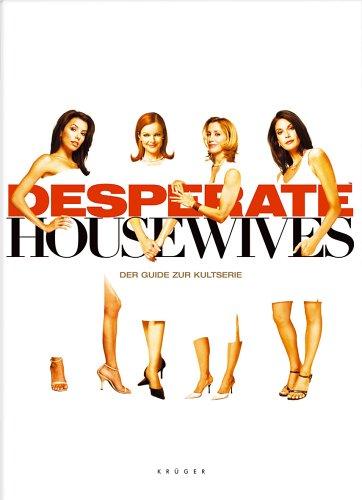 Desperate Housewives: Der Guide zur Kultserie Broschiert – 1. Juni 2006 Heidi Lichtblau Krüger 3810504556 Lexika