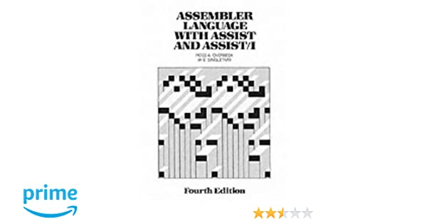 Assembler Language with Assist and Assist 1 (4th Edition
