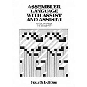 Assembler Language with Assist and Assist 1 (4th Edition)