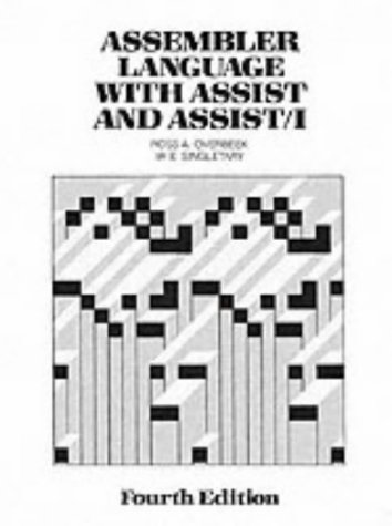 Assembler Language with Assist and Assist 1 (4th Edition) by Pearson