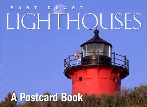 East Coast Lighthouses: A Postcard Book (Postcard Books) - East Coast Lighthouses