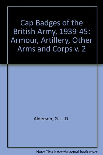 Cap Badges of the British Army 1939-1945 (v. 2)